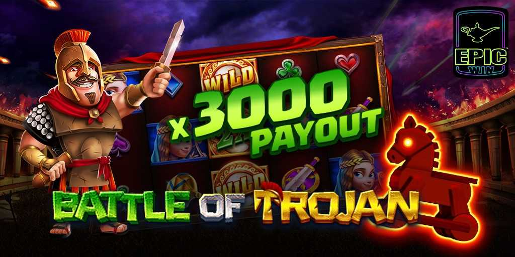 Battle Of Trojan slot epicwin