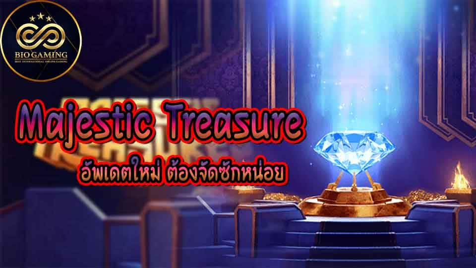 majestic treasure-