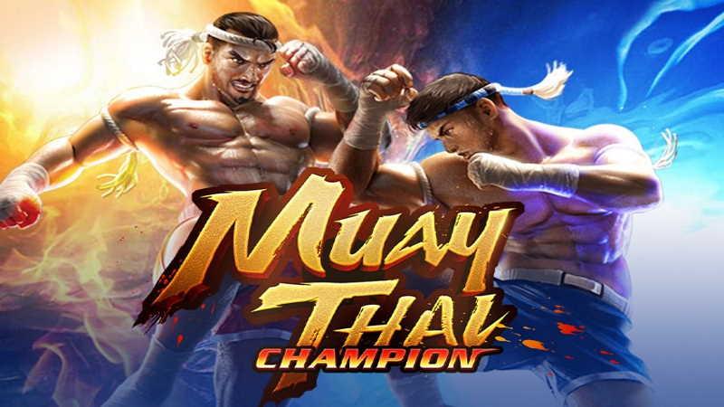 muay thai champion-pgslot